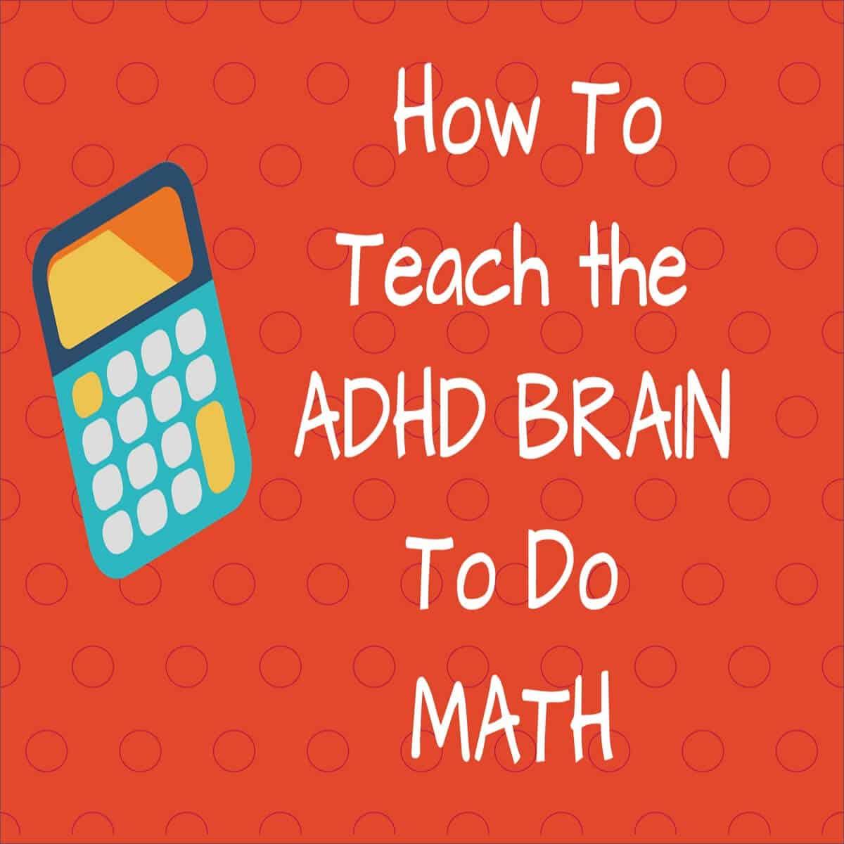 HSL Math for ADHD Brain 1200